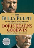 Have got to read this book! The Bully Pulpit: Theodore Roosevelt, William Howard Taft, and the Golden Age of Journalism