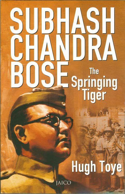 Subhash Chandra Bose - The Springing Tiger (Paperback)