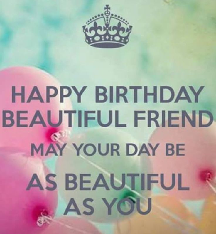 Happy Birthday Beautiful Quotes: Best 25+ Happy Birthday Beautiful Friend Ideas On