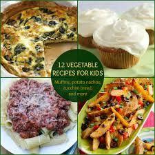12 Vegetable Recipes for Kids http://fredsfruit.com/ #vegetable #vegetables #Healthy #Food #Weight #recipes #Halal