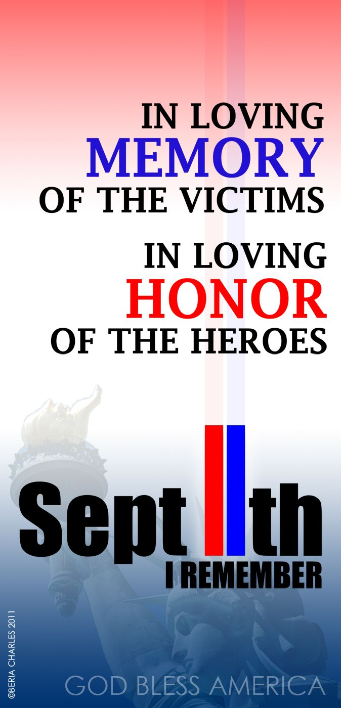 Sept 11th | 10th Anniversary - Honoring The Victims following the attack of #911 Remembering and Honoring the Heroes of 9-11-2001