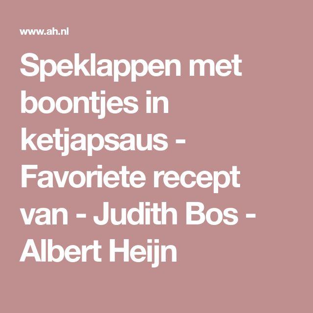 Speklappen met boontjes in ketjapsaus - Favoriete recept van - Judith Bos - Albert Heijn