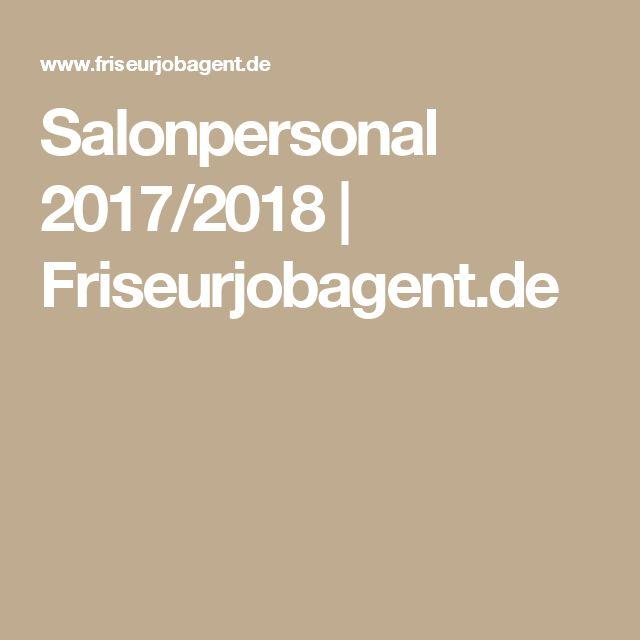 Salonpersonal 2017/2018 | Friseurjobagent.de