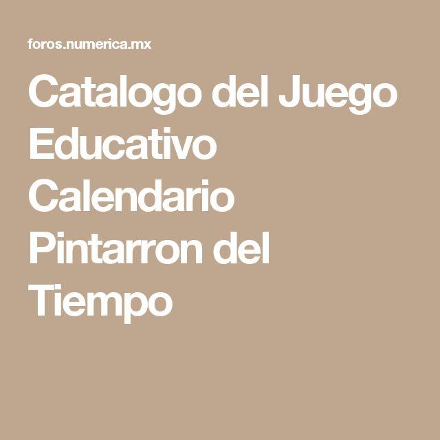 Catalogo del Juego Educativo Calendario Pintarron del Tiempo