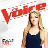 In the Garden (The Voice Performance) - Emily Ann Roberts