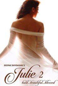 Julie 2 {720p} Full Movie Download Online Free. Julie 2 movie HD torent Filmywap, Julie 2 film 1080 300MB mp4 download.