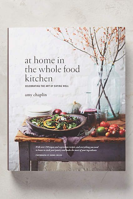 89 best best cookbooks images on pinterest anthropologie anthropologie at home in the whole food kitchen fandeluxe Images