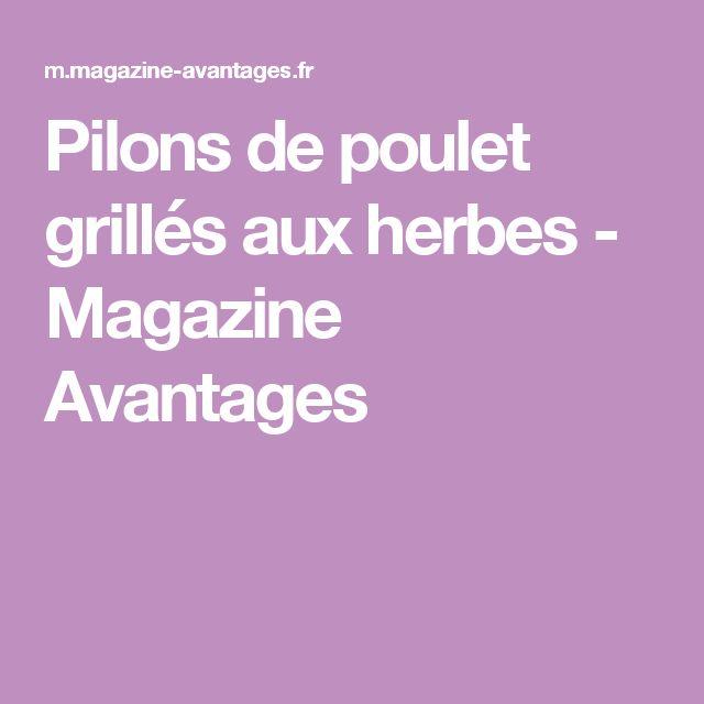 Pilons de poulet grillés aux herbes - Magazine Avantages