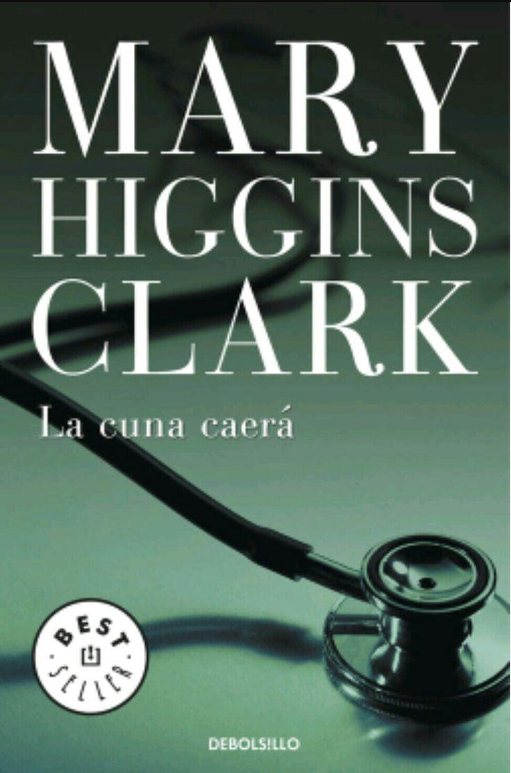La cuna caerá de Mary Higgins Clark