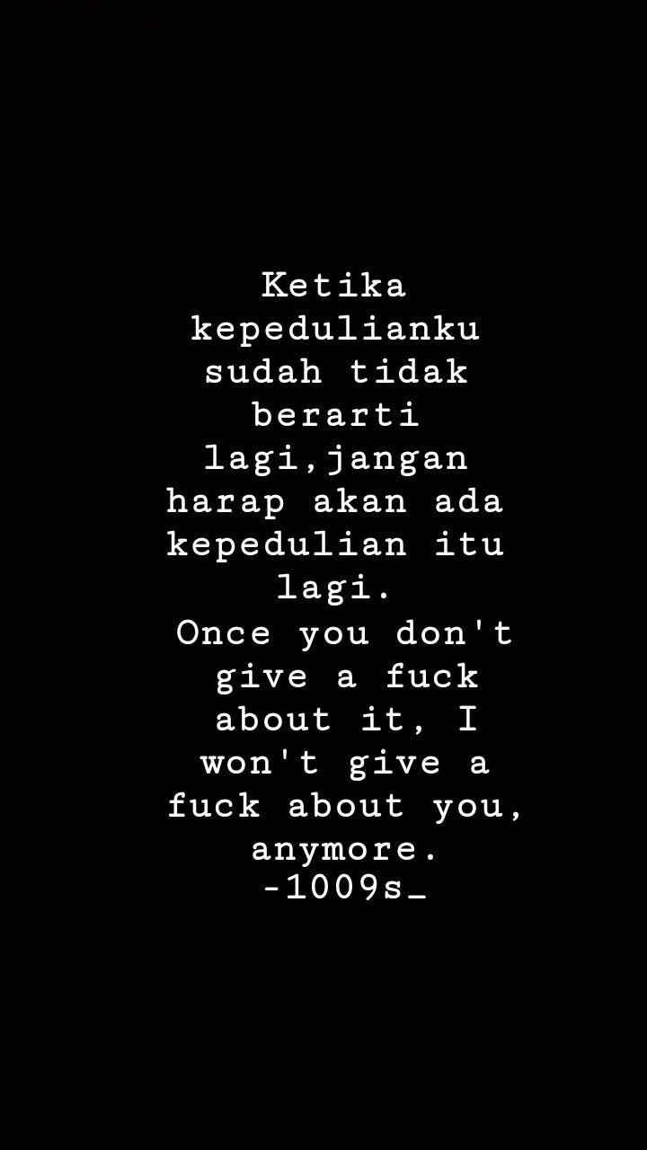 Quotes Quotesindonesia Quotesgalau Quotesoftheday