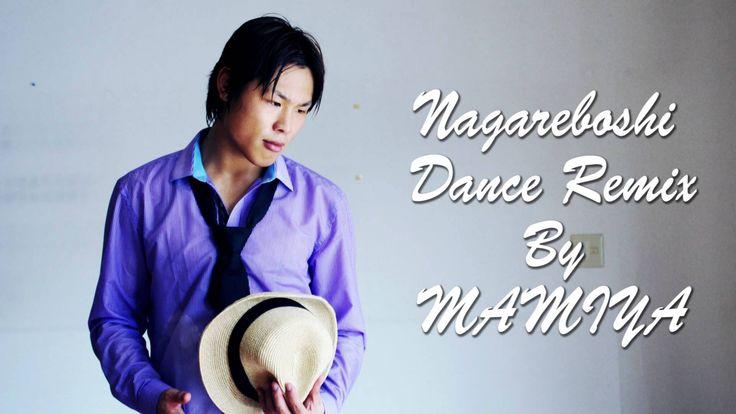 MAMIYA - Nagareboshi (Dance Remix)