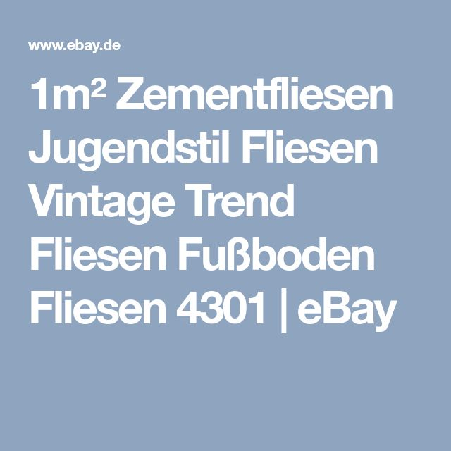 1m² Zementfliesen Jugendstil Fliesen Vintage Trend Fliesen Fußboden Fliesen 4301   eBay