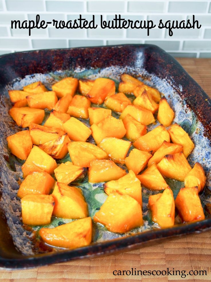 Delicious and easy maple-roasted buttercup squash!