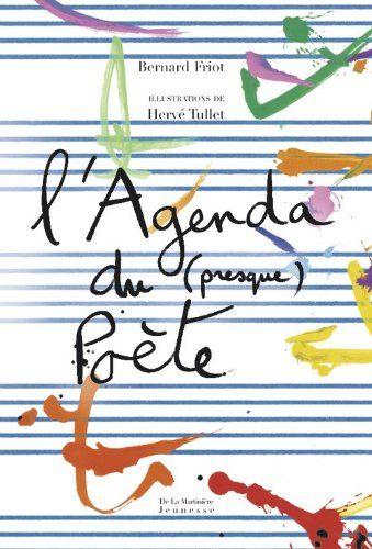 L'Agenda du (presque) poète de Bernard Friot http://www.amazon.fr/dp/2732436011/ref=cm_sw_r_pi_dp_Jjkmvb0WN2HDM