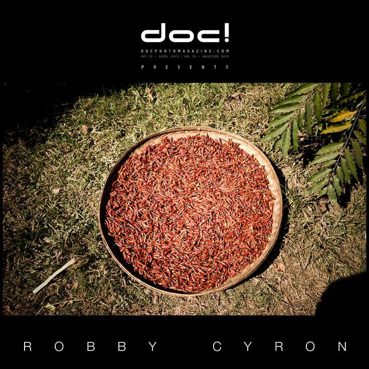"doc! photo magazine presents: ""Burma"" by Robby Cyron, #10, pp. 9-33"