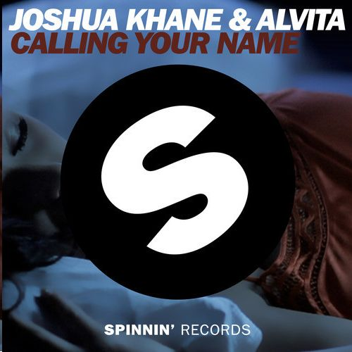 Joshua Khane & Alvita - Calling Your Name (Extended Mix) - http://dutchhousemusic.net/joshua-khane-alvita-calling-your-name-extended-mix/