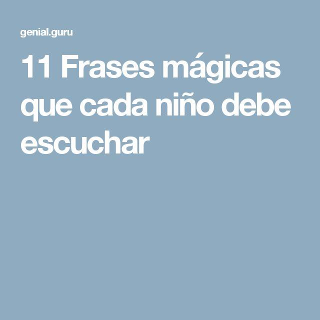 11Frases mágicas que cada niño debe escuchar