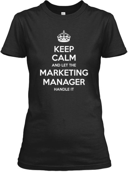 Let The Marketing Manager Handle It