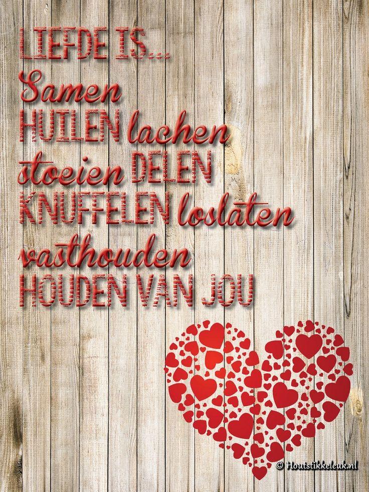 Liefde is samen... - Houtstikkeleuk.nl Een leuke Nederlandse spreuk geprint op hout met een extra houtstructuur. Meer spreuken, quotes, lyrics, songteksten en gezegden op www.houtstikkeleuk.nl