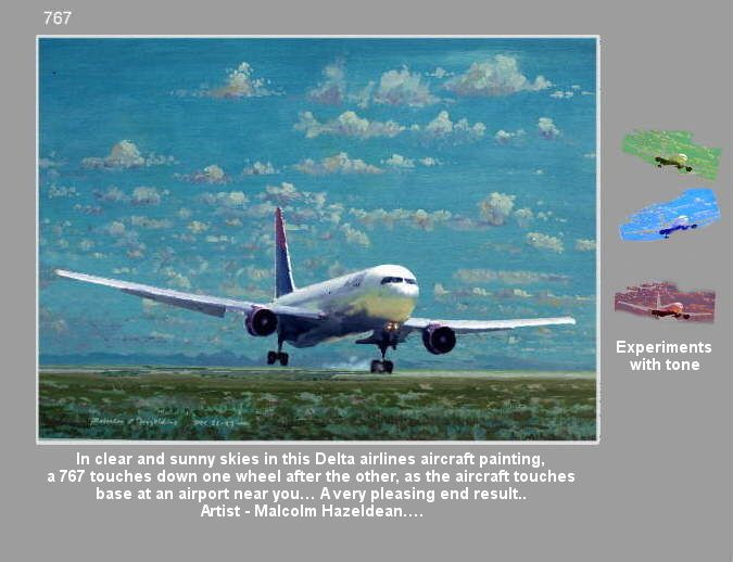 In clear and sunny skies in this Delta airlines aircraft painting,  a 767 touches down one wheel after the other, as the aircraft touches  base at an airport near you… A very pleasing end result..  Artist - Malcolm Hazeldean….  https://youtu.be/sSIpA0yewt8 greatvideo@yahoo.com.au