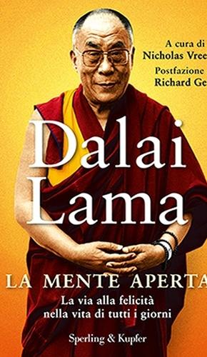 """""""La mente aperta""""-  Dalai Lama. Questo libro fa capire come la pazienza, l'impegno possono aindicarci una via per raggiungere la felicità nella nostra vita. La fine della sofferenza è l'obiettivo, indipendentemente dalla religione. Tutto ciò succede perché ci aggrappiamo a una realtà che crediamo vera e duratura. Si deve prendere consapevolezza della nostra transitorietà, dando spazio alla compassione e ad altre emozioni altruistiche. Questo libro può regalarci utili spunti di riflessione."""