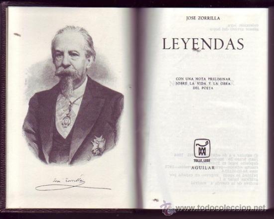 """Imagen donde podemos apreciar a José Zorrilla y una de sus obras más importantes como es """"Leyendas"""""""