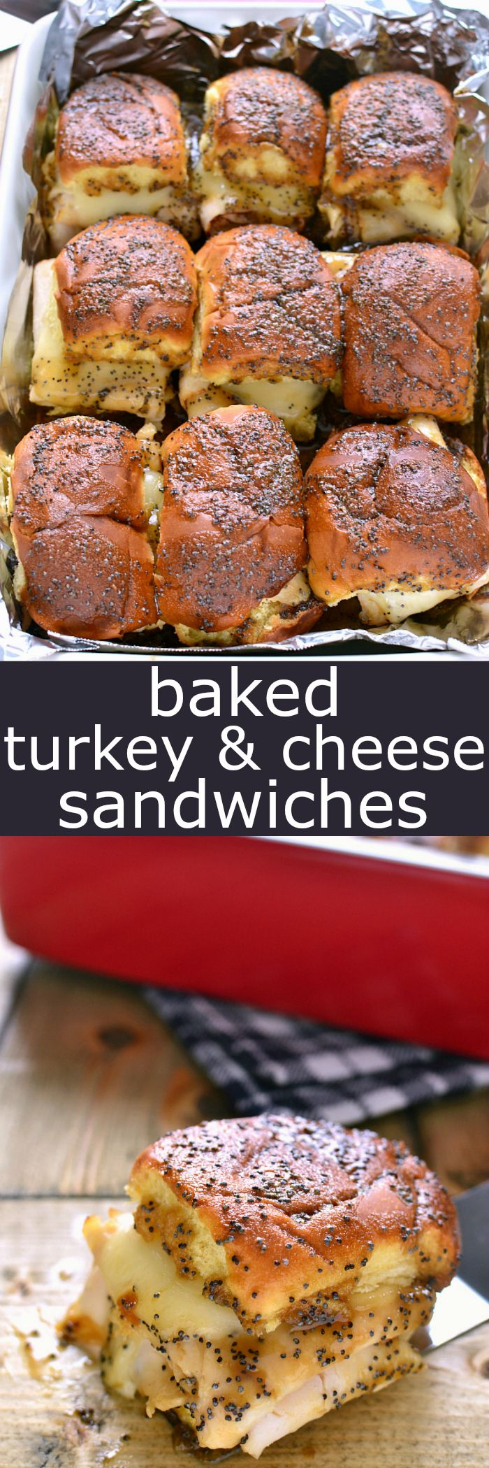 These Baked Turkey & Cheese Sandwiches are a family favorite! Make them ahead for game day, dinner, or your next party!: