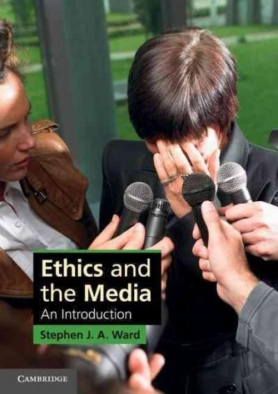 Ethics and the Media: An Introduction
