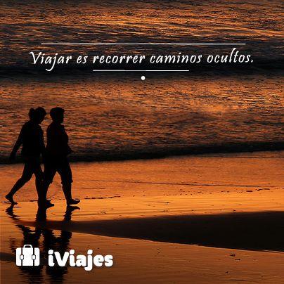 Lo desconocido se convierte en conocido #Frase #Iviajes #Telcel #Mexico #Caminos #Playa