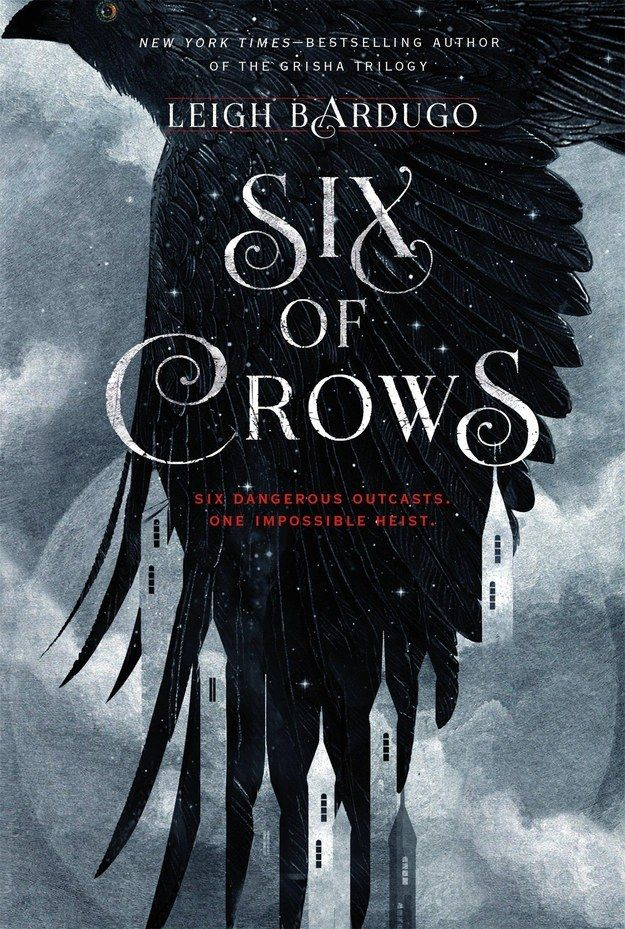 Six of Crows by Leigh Bardugo | 17 Books That Prove YA Novels Are Morally Complicated