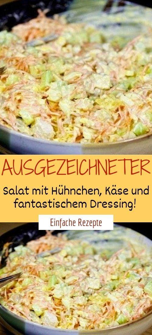Ausgezeichneter Salat mit Hühnchen, Käse und fantastischem Dressing!
