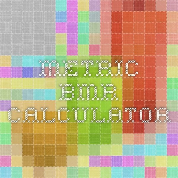 Metric BMR Calculator