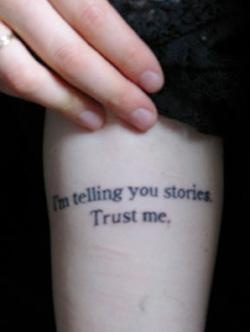 I'm telling you stories. Trust me.