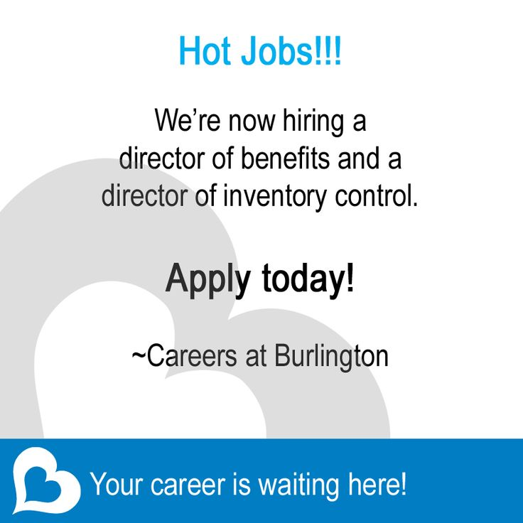 Hot jobs!! We're now hiring a director of benefits and a director of inventory control. If either of these sound like a good fit, apply today or share with a friend. Your career is waiting here!   ~Careers at Burlington   Director of Benefits: http://bit.ly/1uoULZj  Director of Inventory Control: http://bit.ly/1rHQMH9