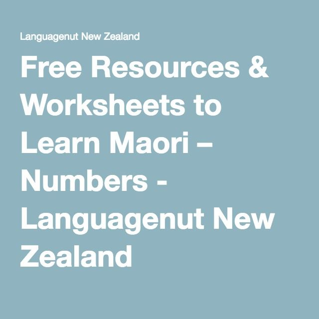 Free Resources & Worksheets to Learn Maori – Numbers - Languagenut New Zealand