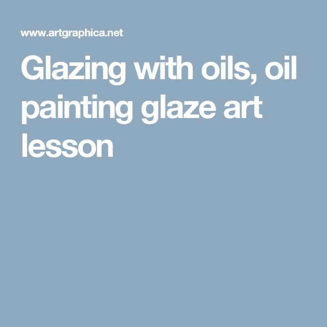 25 unique glazing techniques ideas on pinterest pottery for Oil painting lessons near me