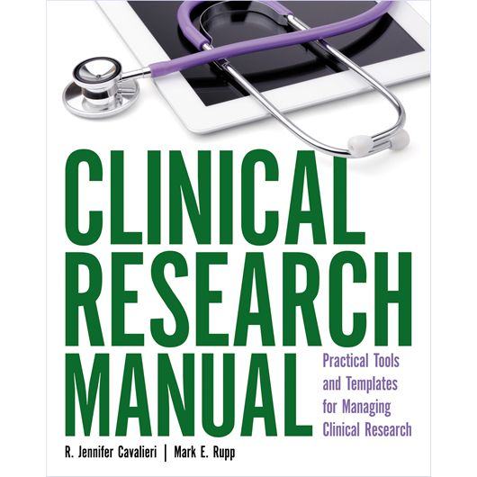 Filled with tools, techniques, and templates, this manual offers clinical research professionals the foundation they need to successfully organize their research operations.