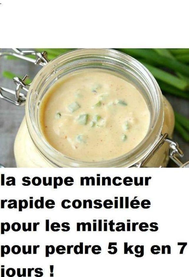 la soupe minceur rapide conseillée pour les militaires