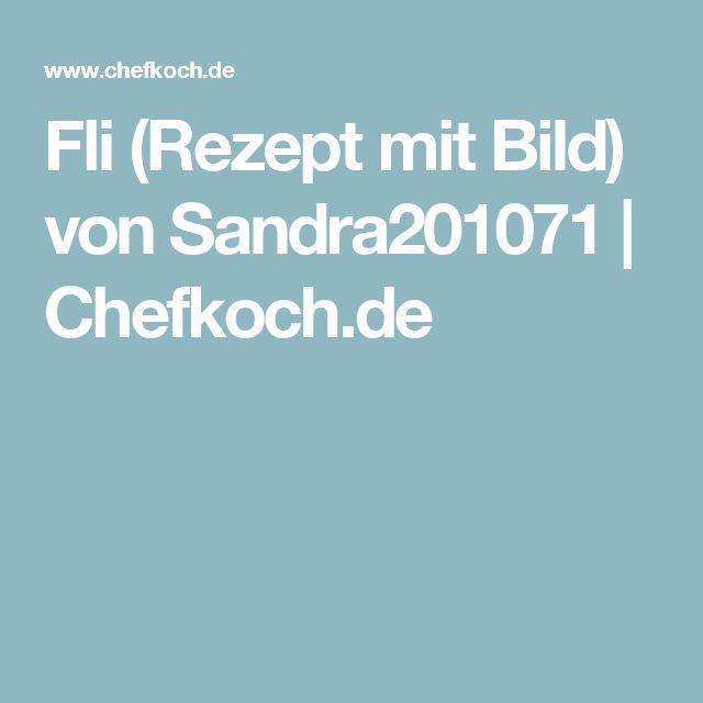 Fli (Rezept mit Bild) von Sandra201071   Chefkoch.de