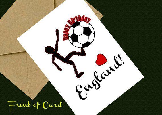 Downloadable ENGLAND Football Birthday Card Digital Printable For Husband Boyfriend Male Female