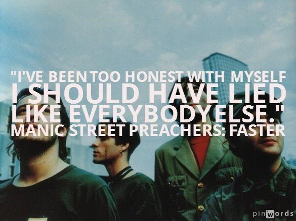 Faster. Manic Street Preachers. #lyrics