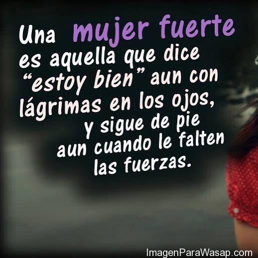 Imagenes Frases Para Mujeres Luchadoras Para Whatsapp 5 Ciceron