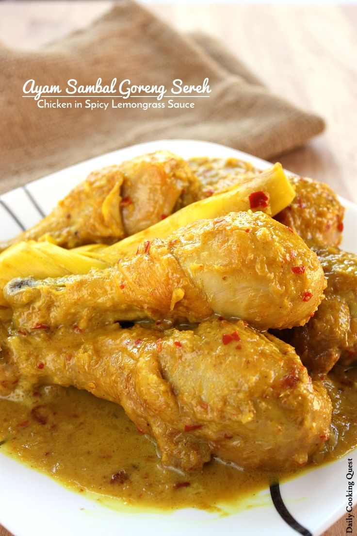 Ayam Sambal Goreng Sereh - Chicken in Spicy Lemongrass Sauce