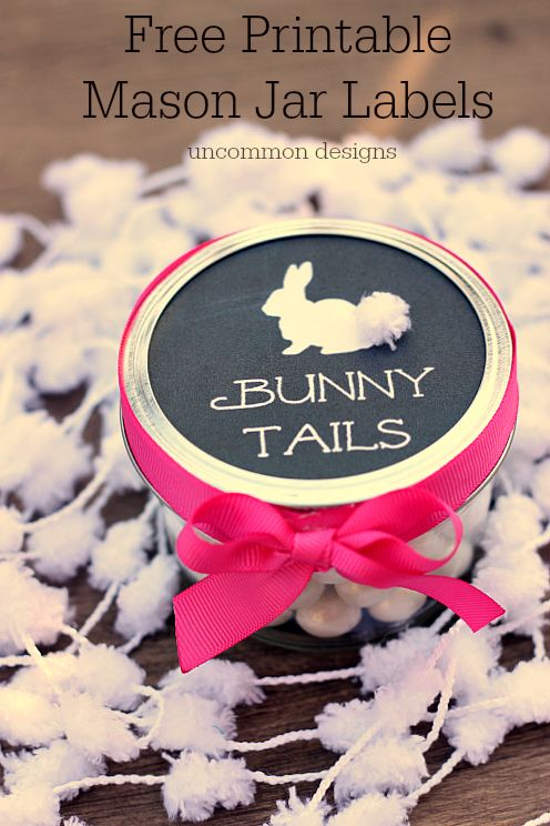 Easter treats for kids with Free Printable Mason Jar Labels www.uncommondesignsonline.com  #Easter  #MasonJars