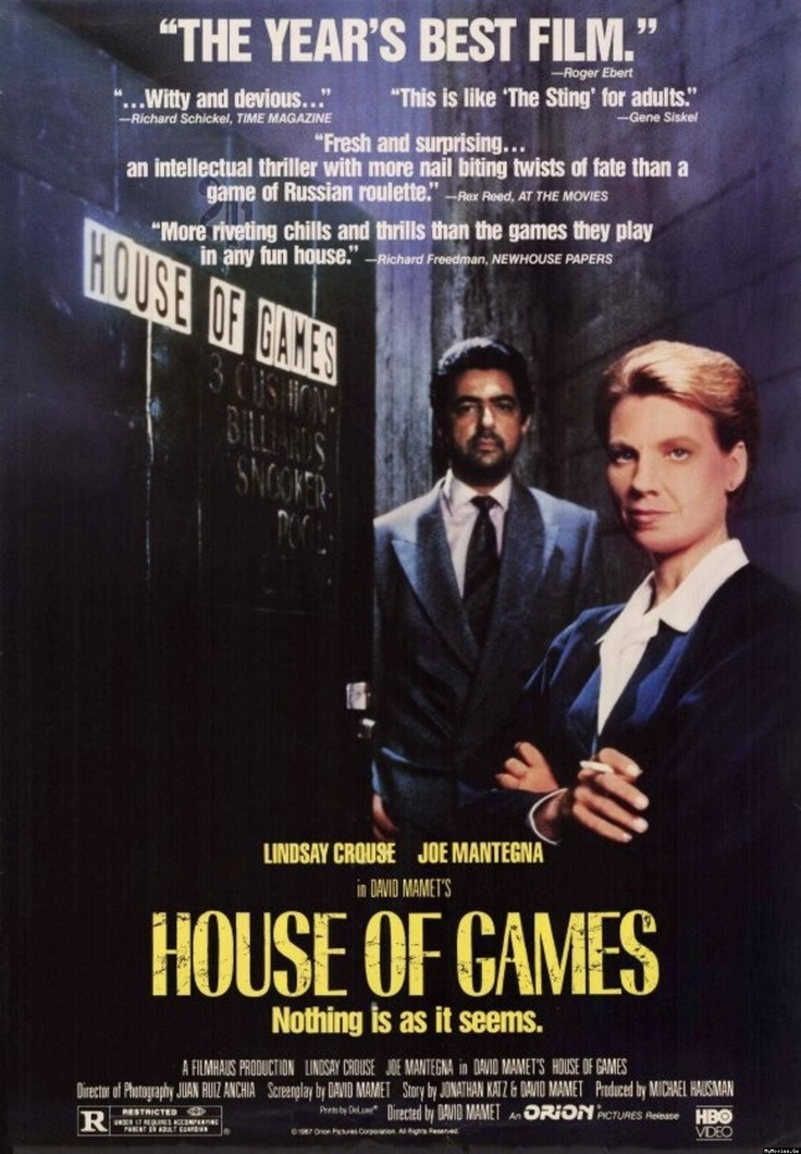 House of Games...written and directed by David Mamet...speaking of not knowing what is real...!  With Lindsay Crouse and Joe Mantegna...