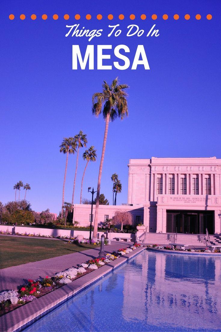 Things To Do In Mesa, Arizona