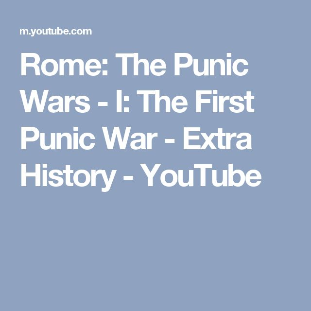 Rome: The Punic Wars - I: The First Punic War - Extra History - YouTube