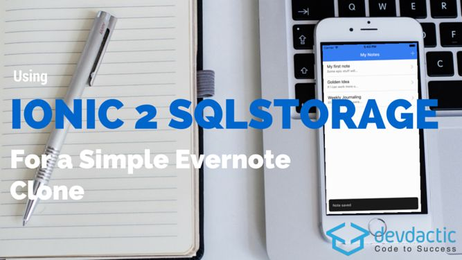 Using Ionic 2 SqlStorage For a Simple Evernote Clone