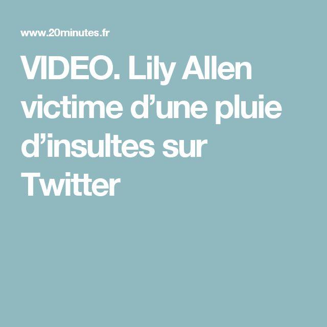 VIDEO. Lily Allen victime d'une pluie d'insultes sur Twitter