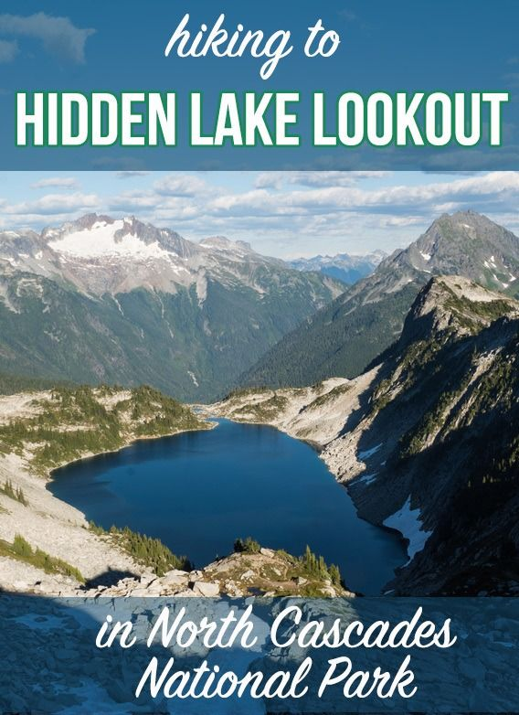 Trail Guide: Hidden Lake Lookout Day Hike in the North Cascades - Bearfoot Theory
